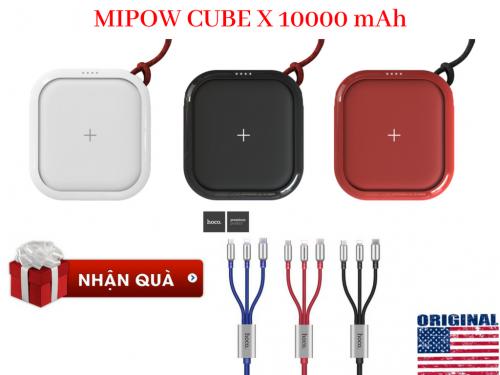 Sạc Dự Phòng Kiêm Sạc Không Dây MIPOW CUBE X 10000 mAh + Quà Tặng