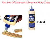 Keo Dán Gỗ Nội Thất, Ngoại Thất Titebond II Premium Wood Glue 473ml - MSN388347